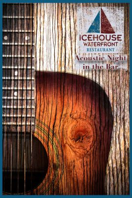 Icehouse Waterfront Restaurant music flyer