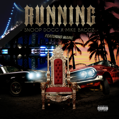 Snoop Dogg x Mike Baggz- Running