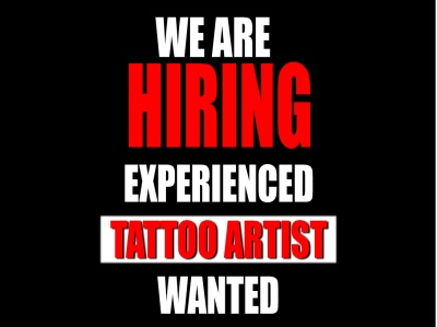 Experienced Tattoo Artist Wanted