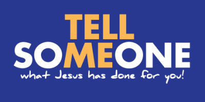 Tell Someone What Jesus Has Done for You