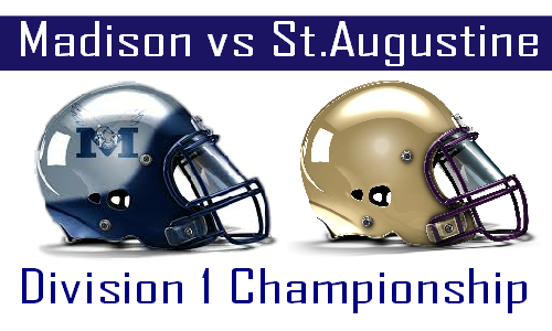 Madison vs St Augustine D1 Championship Preview