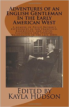 Adventures of an English Gentleman in the Early American West