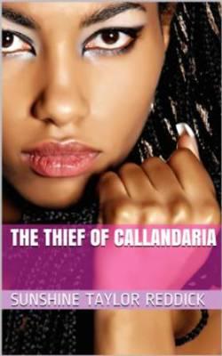 Callandaria, Sunshine Taylor Reddick, Black Fantasy, African American Fantasy, African American Romance, Black Romance, Black Writers, Black Women Writers, African American Writers, African American Women Writers