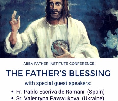 THE FATHER'S BLESSING CONFERENCE (English) Discovering Our Identity and Destiny in Christ