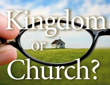 Church or Kingdom?