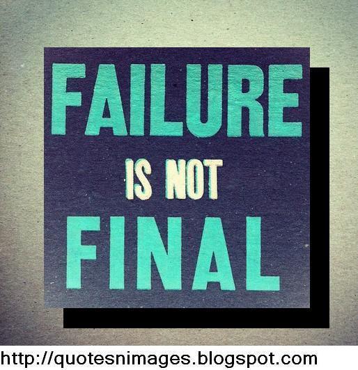 Failure Final?
