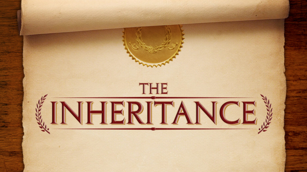 Possess Your Inheritance