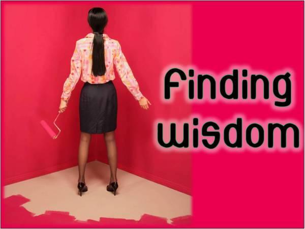 Finding Wisdom