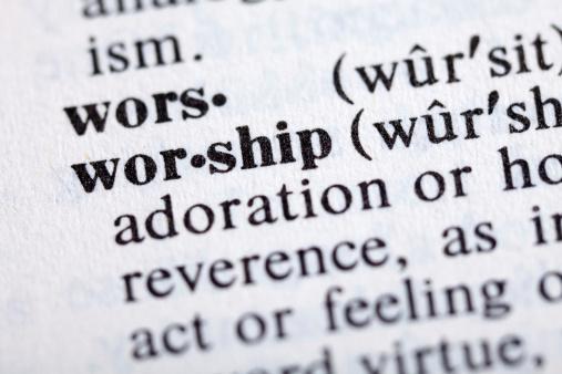 DEFINING WORSHIP BIBLICALLY