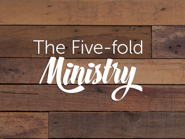 THE FIVE-FOLD GIFTS