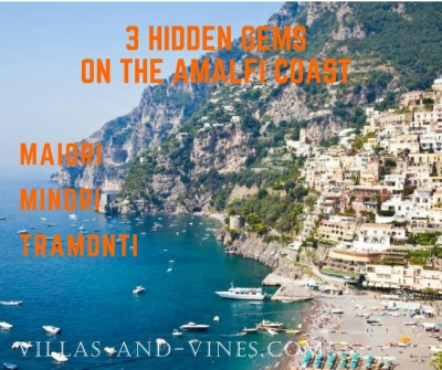 Three Hidden Gems on the Amalfi Coast
