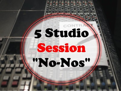 "5 Studio Session ""No-Nos"""