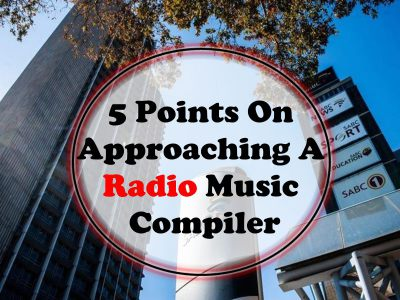 5 Points On Approaching A Radio Music Compiler - SkillMusicSA