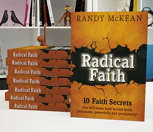 Radical Faith: 10 Faith Secrets...