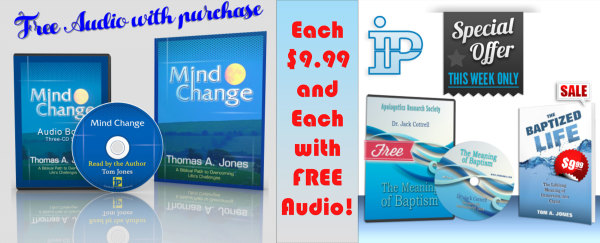 Mind Change and The Baptized Life both with Free Audio