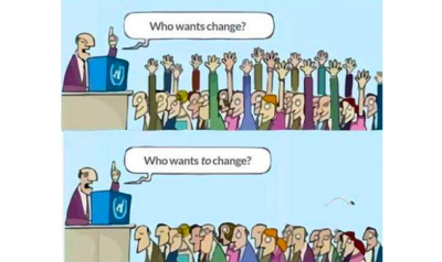 Who wants to change?