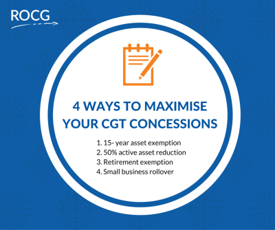 4 Ways to Maximise Your CGT Concessions