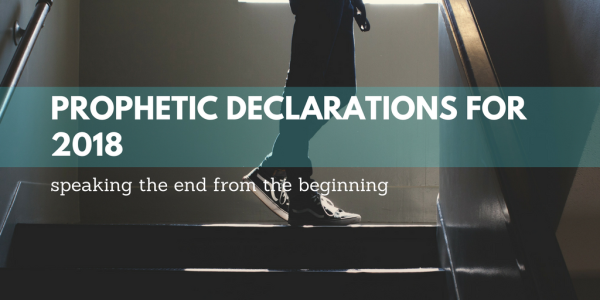 Prophetic Declarations for 2018
