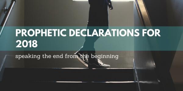Prophetic Declarations for 2018