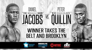 Peter Quillin vs Daniel Jacobs Predictions
