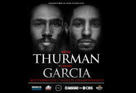 Thurman vs Garcia Weekend Predictions