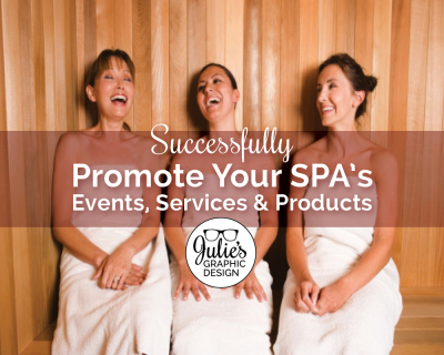 Successfully Promote Your Spa's Events, Services and Products