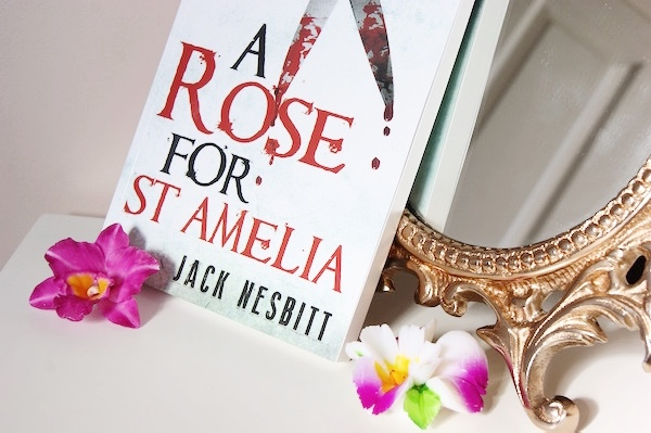 A rose for St Amelia - Book Review