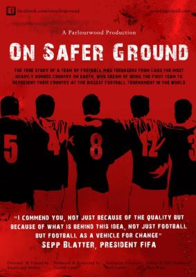 ON SAFER GROUND FILM