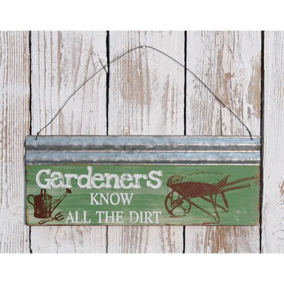 GARDENERS KNOW SIGN - $7.95
