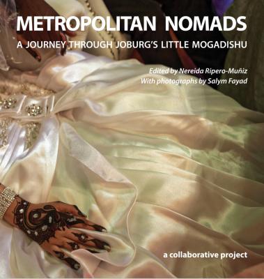 Book: Metropolitan Nomads: A Journey through Joburg's Little Mogadishu