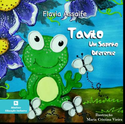 Tavito, Um Sapinho Diferente