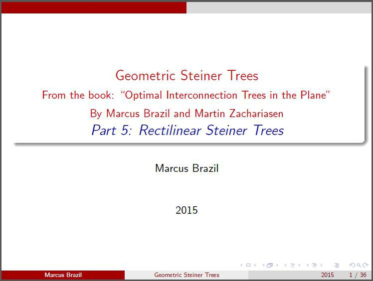 Part 5: Rectilinear Steiner Trees