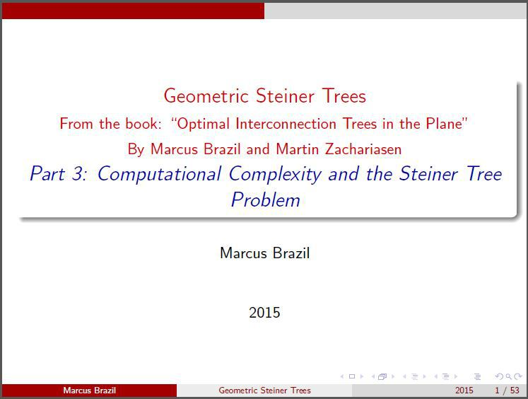 Part 3: Computational Complexity and the Steiner Tree Problem