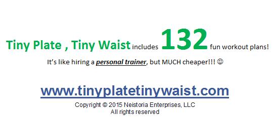 Tiny Plate, Tiny Waist