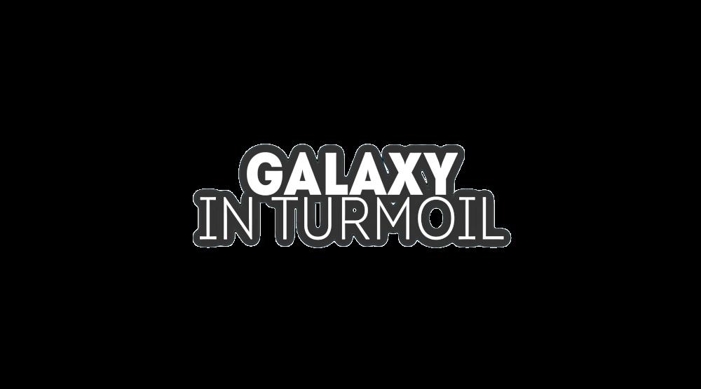 Galaxy in Turmoil
