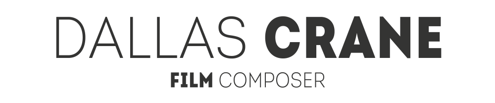 Dallas Crane Film Composer