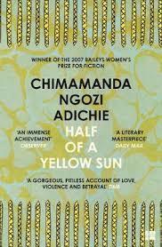 Chimamanda Ngozi Adichie's Half of a Yellow Sun: An African story