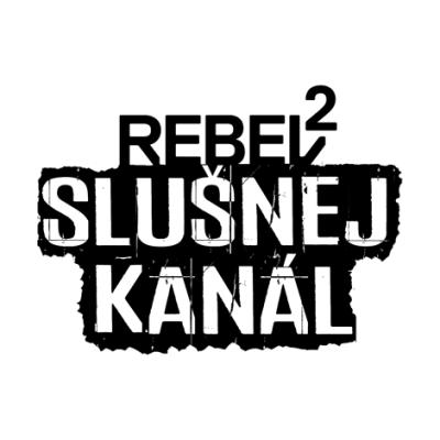 Rebel 2 Slušnej kanál