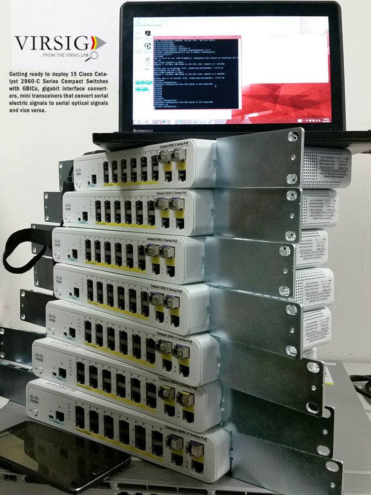 Today Virsig is setting up GBICs and Compact Switches for a government project.