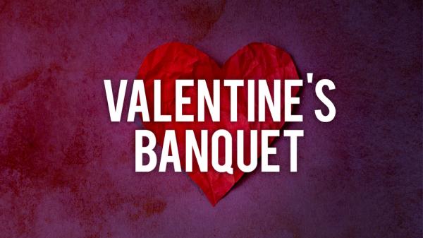 Senior Valentine Banquet