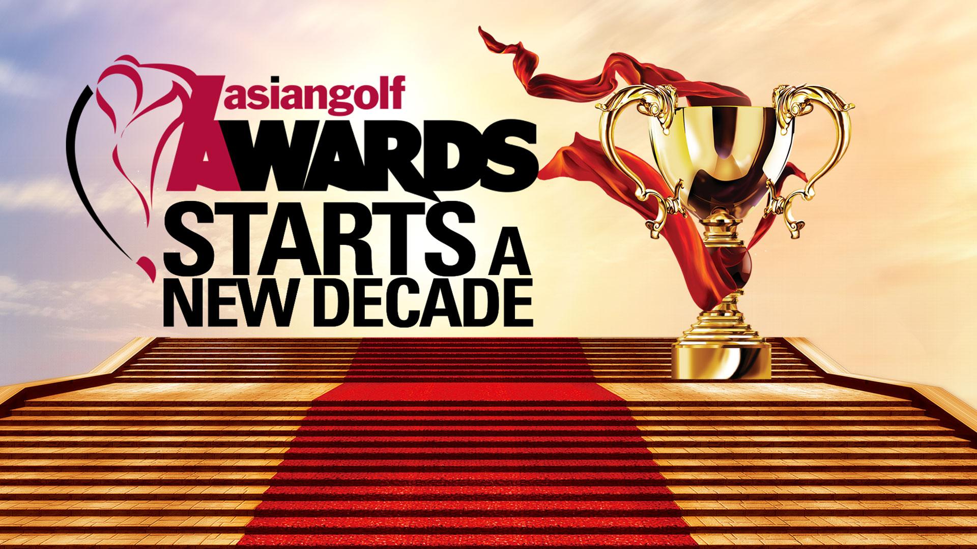 ASIAN GOLF AWARDS START A NEW DECADE