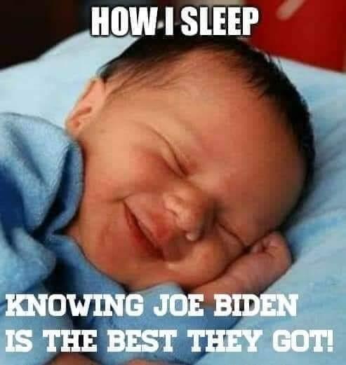 how-i-sleep-knowing-joe-biden-is-best-de