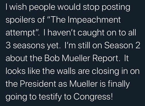 stop-posting-impeachment-spoilers-just-s