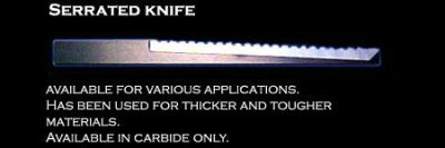 Serrated Carbide Blade