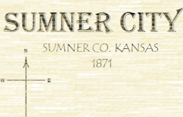 Sumner City; The City That Almost Was