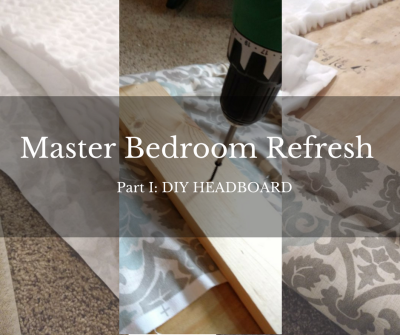 Master Bedroom Refresh, Part I