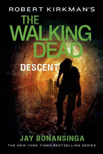 Robert Kirkman's The Walking Dead - Descent