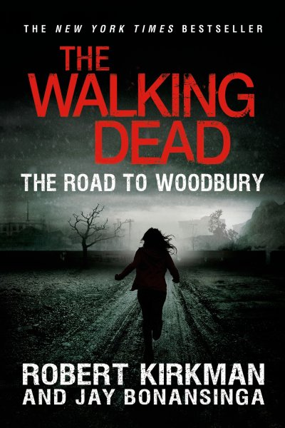 Robert Kirkman's The Walking Dead | Road to Woodbury