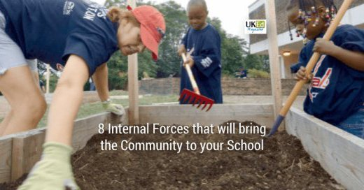 8 internal forces that will bring the community to your school