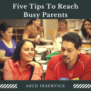 Five Tips To Reach Busy Parents